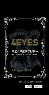 4 Eyes: la reapertura…